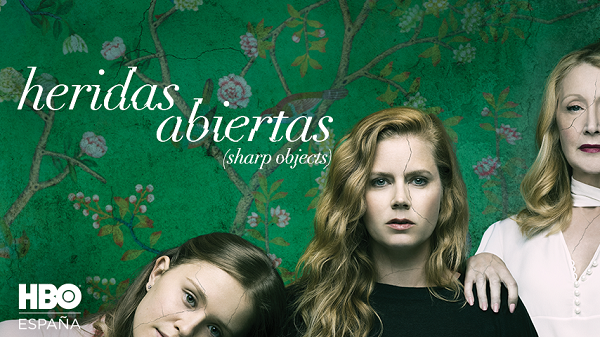 HERIDAS ABIERTAS | SHARP OBJECTS (HBO)